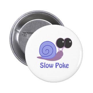 Slow Poke Periwinkle Snail 6 Cm Round Badge
