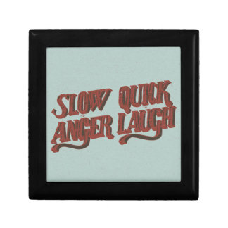 Slow to Anger Quick to Laugh Small Square Gift Box