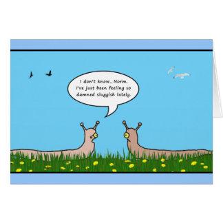 Sluggish Get Well Card