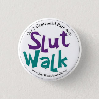 SlutWalk Round Button