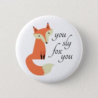 Sly Fox 6 Cm Round Badge