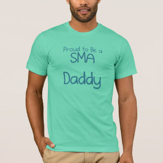 SMA Dad or Daddy T-Shirt