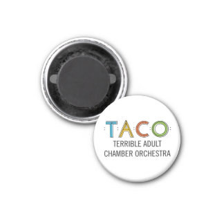 """Small 1¼"""" Round TACO Magnet"""