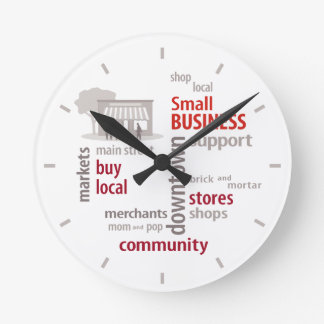 Small Business, Shop Local, Buy Local Round Wallclocks