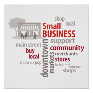 Small Business, Shop Local, Buy Local Poster