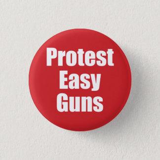 Small Button - Protest Easy Guns