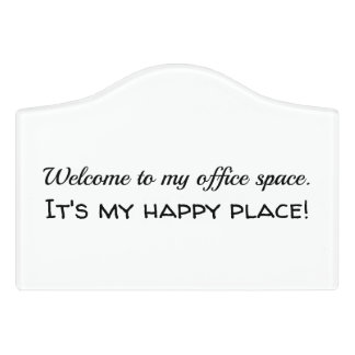 Small Humorous Office Sign