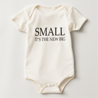 Small is the New Big Baby Bodysuit