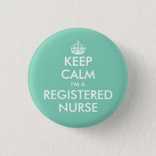 Small keep calm i'm a registered nurse buttons