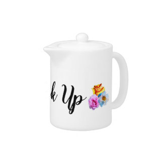 Small Tea Pot 'drink up'