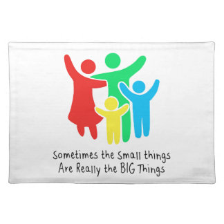 Small Things are Really the Big Things Placemat