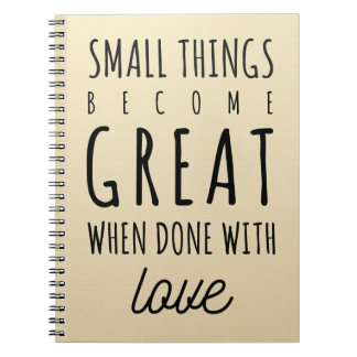 Small Things Quote Spiral Notebook