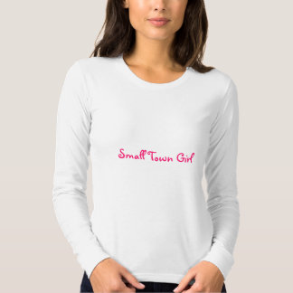 Small Town Girl-Long Sleeve T-Shirt-Fitted Tshirts
