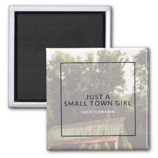 Small Town Girl Magnet