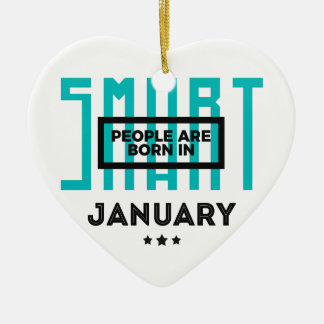 Smart Born In January Babies Birthday Ceramic Ornament