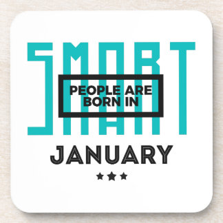 Smart Born In January Babies Birthday Coaster