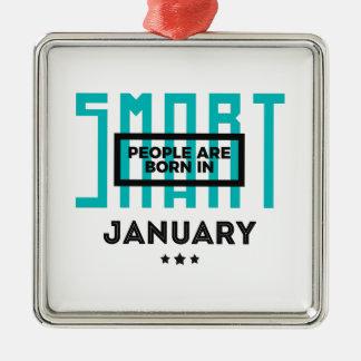 Smart Born In January Babies Birthday Metal Ornament