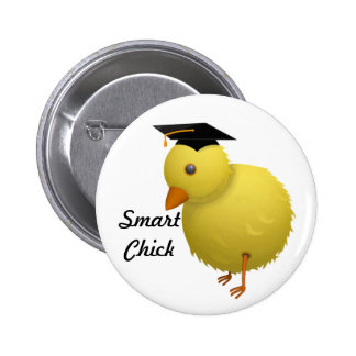 Smart Chick 6 Cm Round Badge