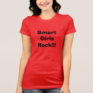 """Smart Girls Rock!!!"" Women's T Shirt"
