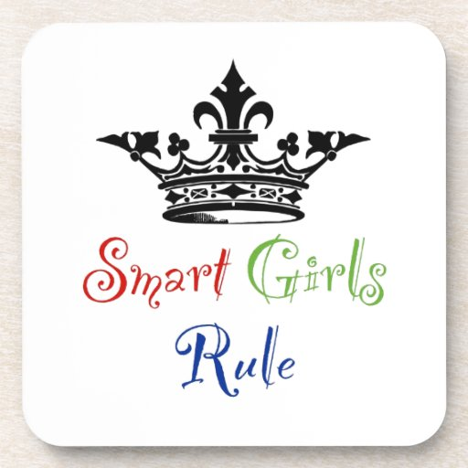 Smart Girls Rule...with Crown Drink Coaster