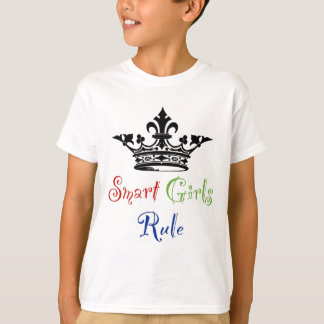 Smart Girls Rule...with Crown T-Shirt