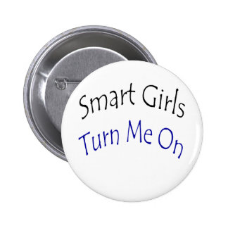 Smart Girls Turn Me On Button