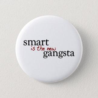 Smart Is The New Gangsta 6 Cm Round Badge