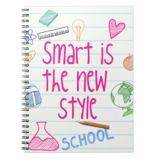 """Smart Is The New Style"" Spiral Bound Notebook"