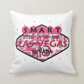SMART PRETTY & FABULOUS LAS VEGAS PILLOW
