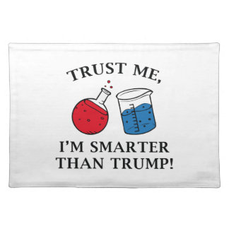 Smarter Than Trump Placemat