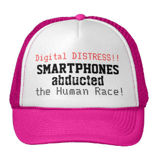 Smartphones Abducted the Human Race Fun Pink Hat