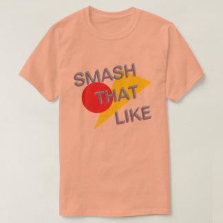 smash it T-Shirt