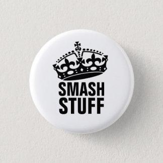 Smash Stuff 3 Cm Round Badge
