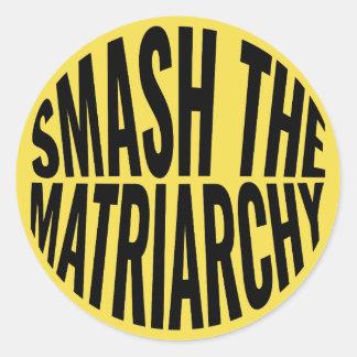 Smash the Matriarchy Classic Round Sticker