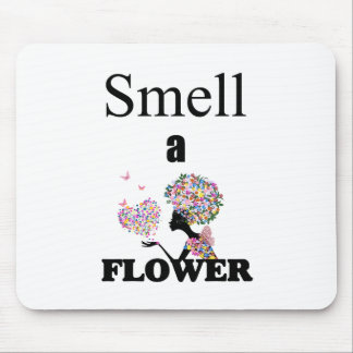 Smell a Flower Mouse Pad