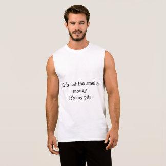 Smell My Pits Sleeveless Shirt