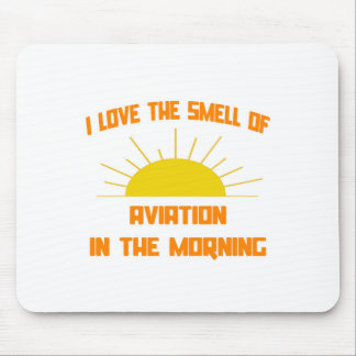 Smell of Aviation in the Morning Mouse Pad
