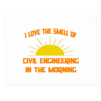 Smell of Civil Engineering in the Morning Postcard