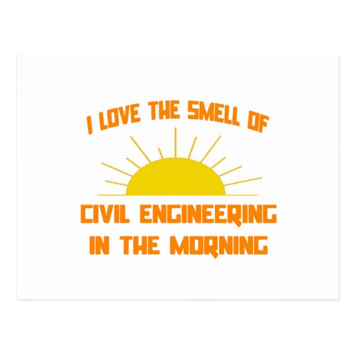 Smell of Civil Engineering in the Morning Postcards