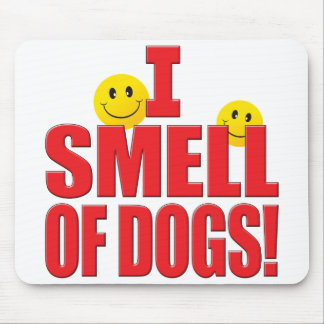 Smell Of Dogs Life Mousepad