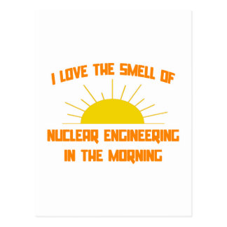 Smell of Nuclear Engineering in the Morning Postcard