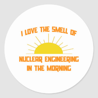Smell of Nuclear Engineering in the Morning Round Sticker