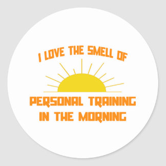 Smell of Personal Training in the Morning Round Sticker