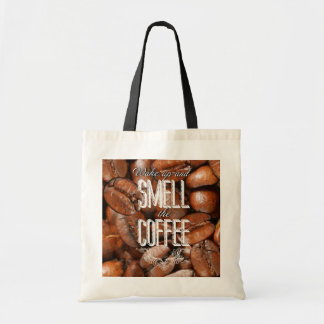 Smell the coffee tote bag