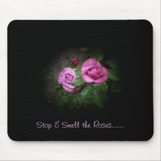 Smell the Roses Mouse Pad