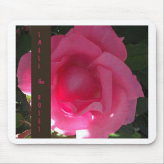 Smell the Roses - Pink Rose Message Mouse Pad