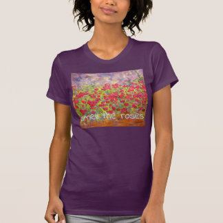 smell the roses T-Shirt