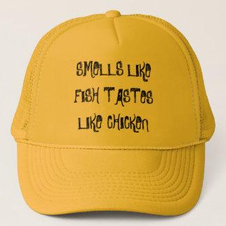 SMELLS LIKE FISH TASTES LIKE CHICKEN TRUCKER HAT