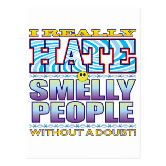 Smelly People Hate Face Postcard