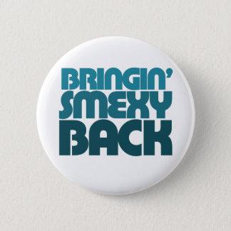 Smexy 6 Cm Round Badge